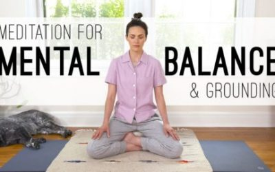 Yoga Meditation For Mental Balance and Grounding